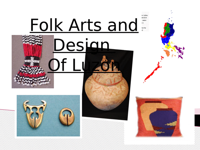 This lesson will introduce you to the folk arts and designs